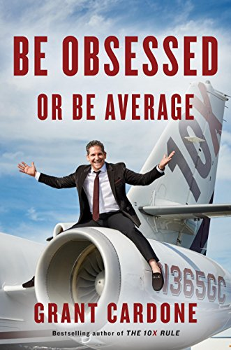 Be Obsessed or Be Average Book by Grant Cardone