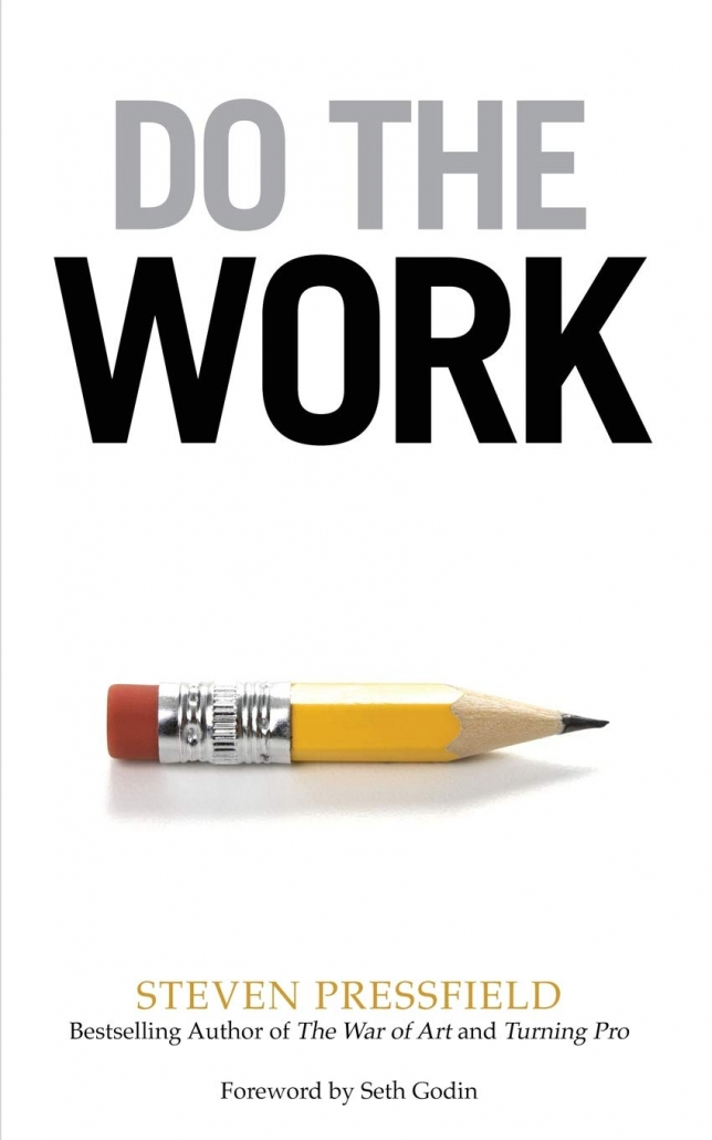 Do The Work By Stephen Pressfield